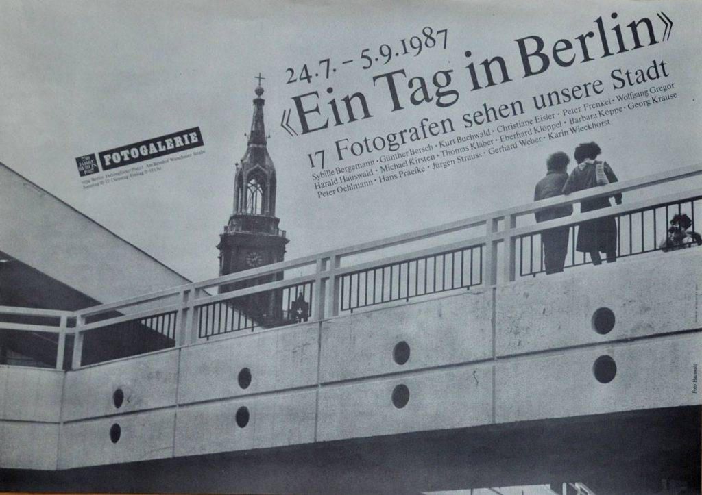 Plakat Ein Tag in Berlin 24.7.-5.9.1987