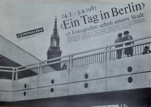 Plakat-Ein-Tag-in-Berlin-24.7.-5.9.1987